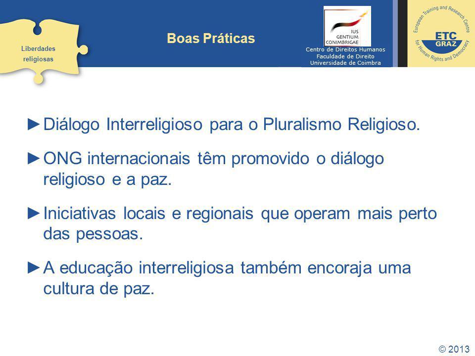 Diálogo Interreligioso para o Pluralismo Religioso.