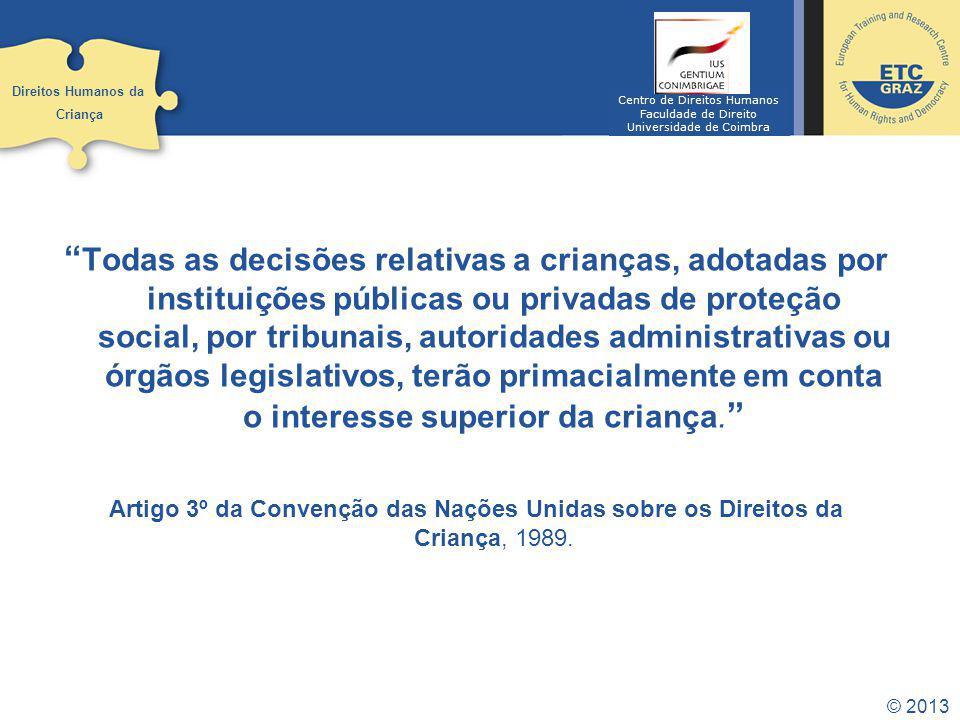Direitos Humanos da Criança. Centro de Direitos Humanos. Faculdade de Direito. Universidade de Coimbra.