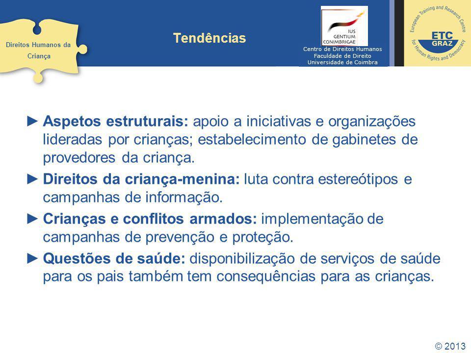 Tendências Direitos Humanos da. Criança. Centro de Direitos Humanos. Faculdade de Direito. Universidade de Coimbra.