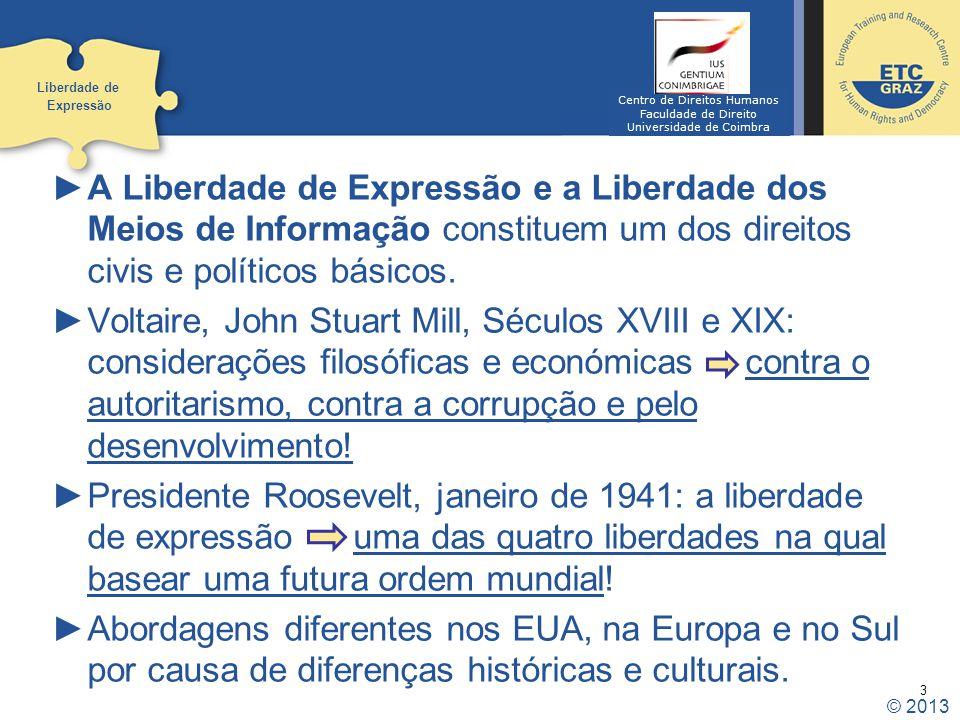 Liberdade de Expressão. Centro de Direitos Humanos. Faculdade de Direito. Universidade de Coimbra.
