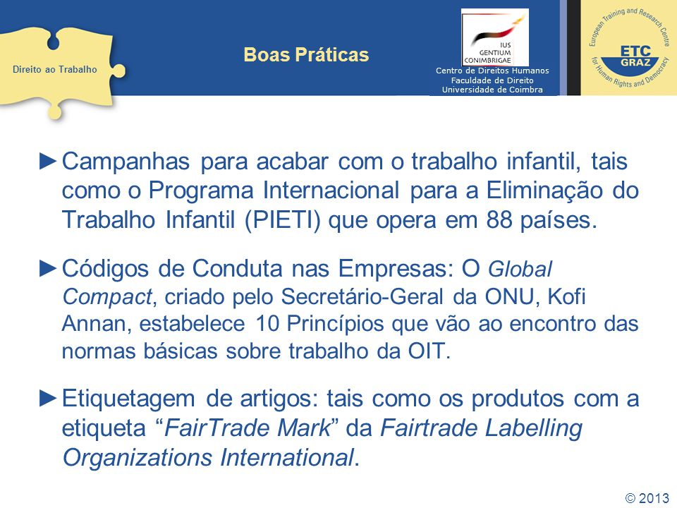 Boas Práticas Direito ao Trabalho. Centro de Direitos Humanos. Faculdade de Direito. Universidade de Coimbra.