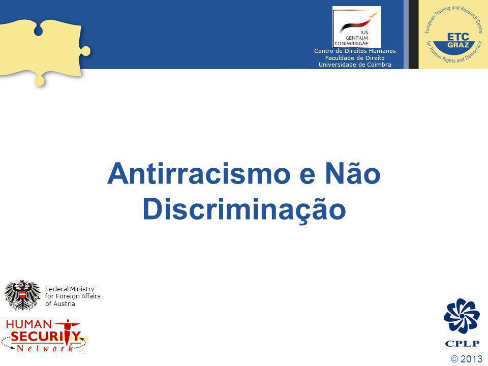 Antirracismo e Não Discriminação