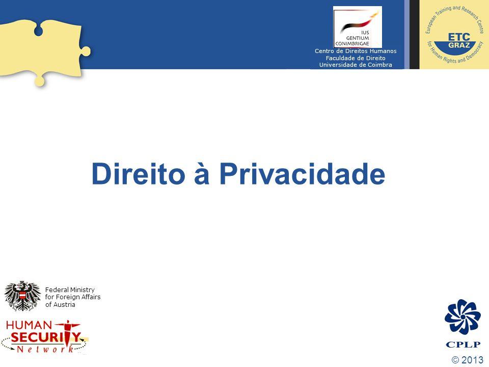 Direito à Privacidade © 2013