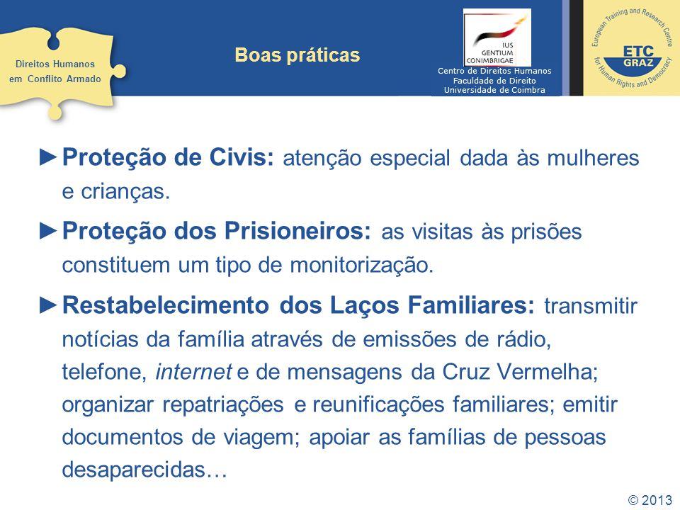 Proteção de Civis: atenção especial dada às mulheres e crianças.