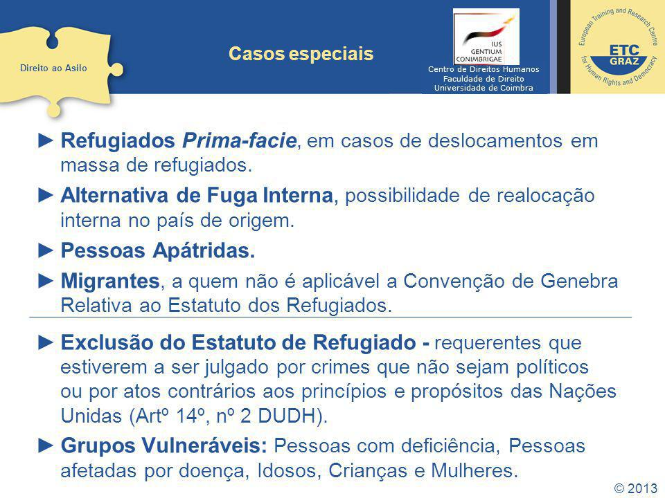 Casos especiais Direito ao Asilo. Centro de Direitos Humanos. Faculdade de Direito. Universidade de Coimbra.
