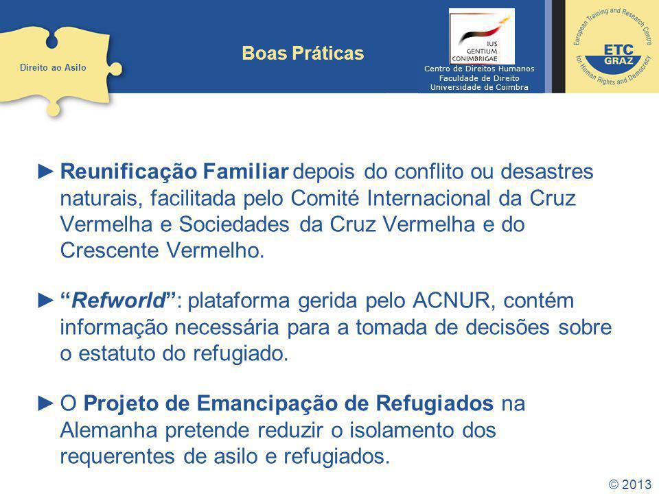 Boas Práticas Direito ao Asilo. Centro de Direitos Humanos. Faculdade de Direito. Universidade de Coimbra.