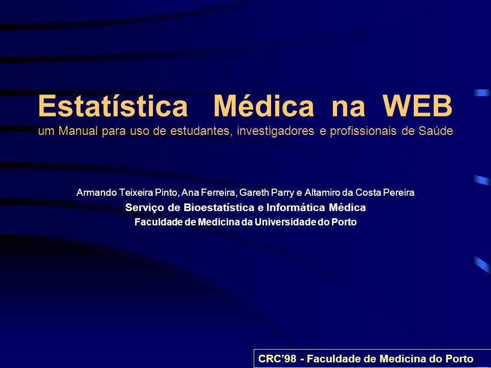 Estatística Médica na WEB um Manual para uso de estudantes, investigadores e profissionais de Saúde