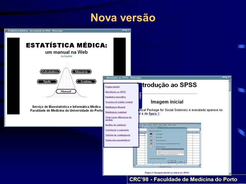 Nova versão CRC'98 - Faculdade de Medicina do Porto