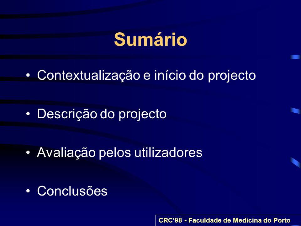 Sumário Contextualização e início do projecto Descrição do projecto
