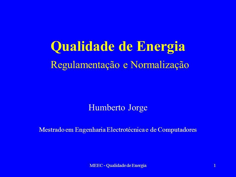 Qualidade de Energia Regulamentação e Normalização