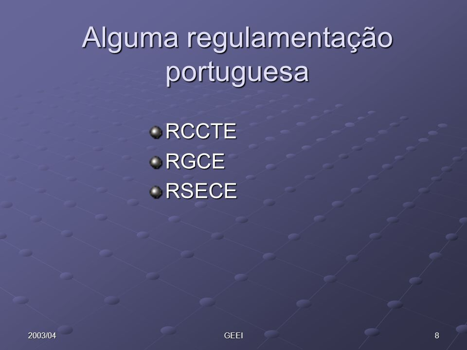 Alguma regulamentação portuguesa