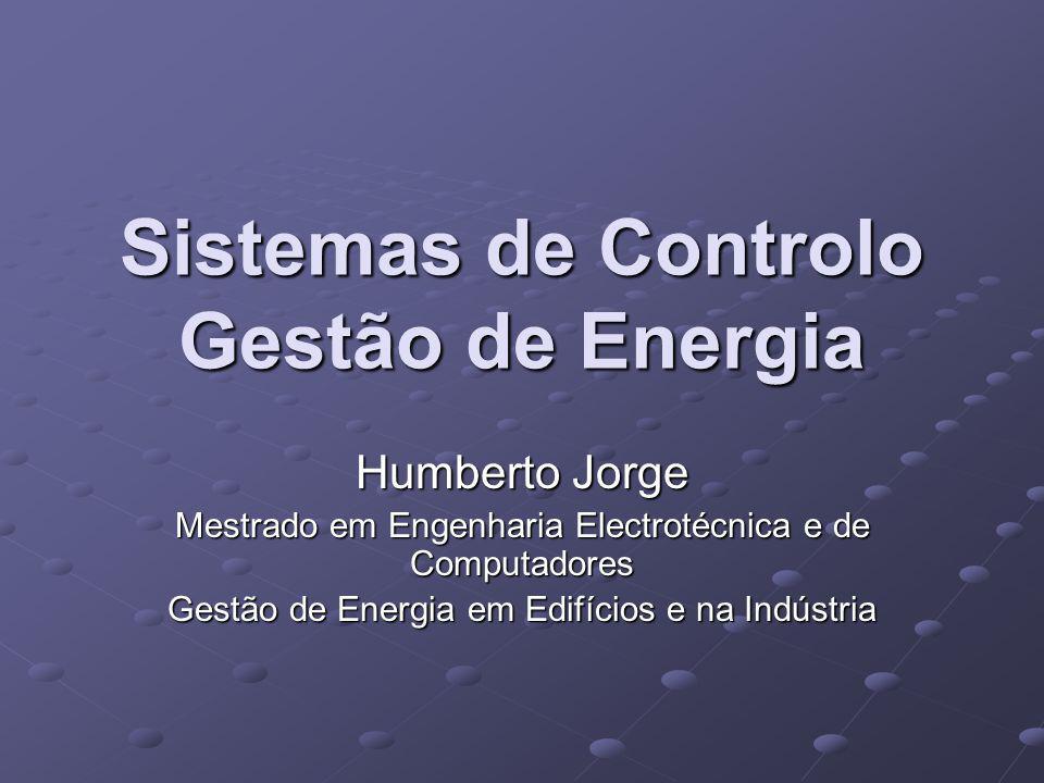 Sistemas de Controlo Gestão de Energia