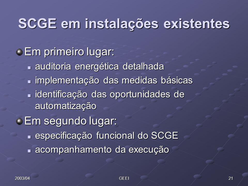 SCGE em instalações existentes