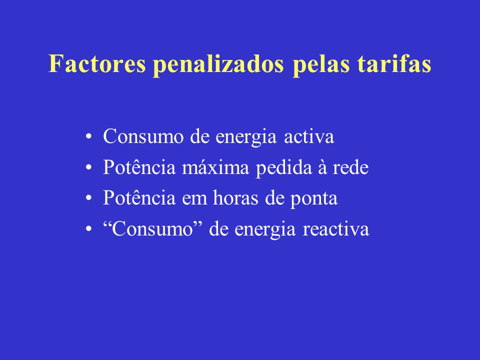 Factores penalizados pelas tarifas