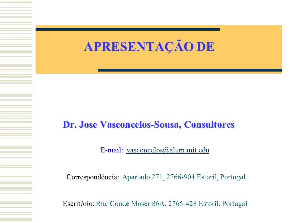 Dr. Jose Vasconcelos-Sousa, Consultores