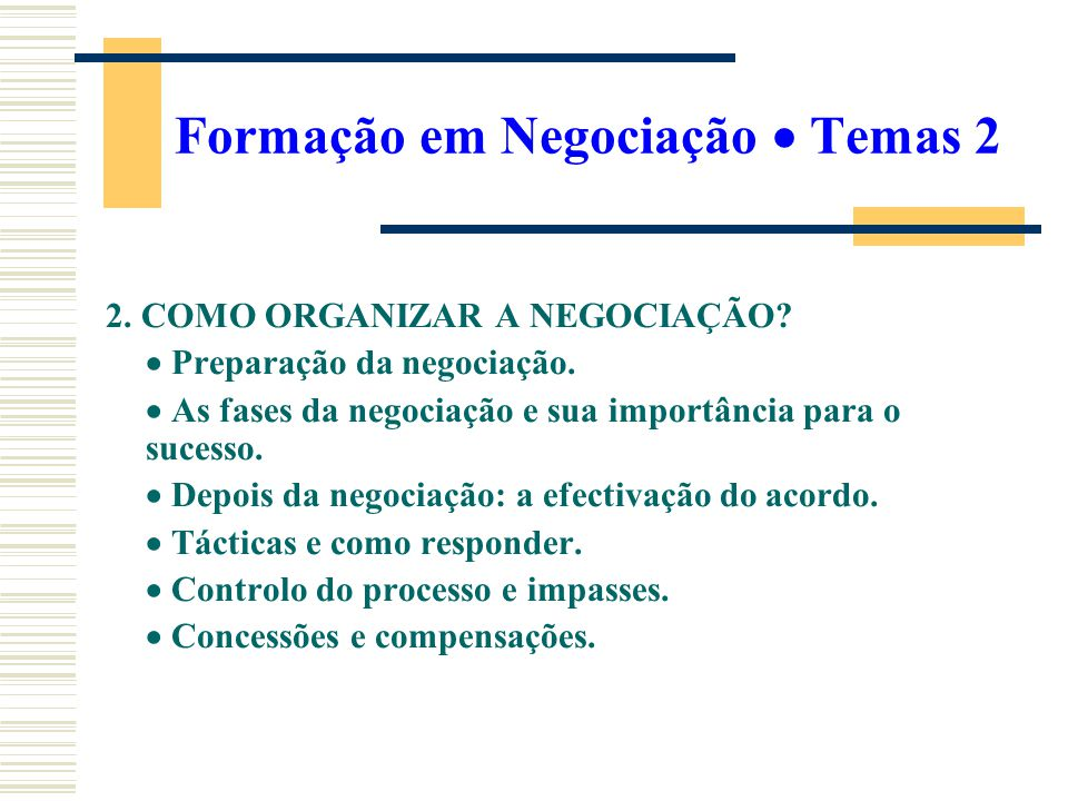 Formação em Negociação  Temas 2