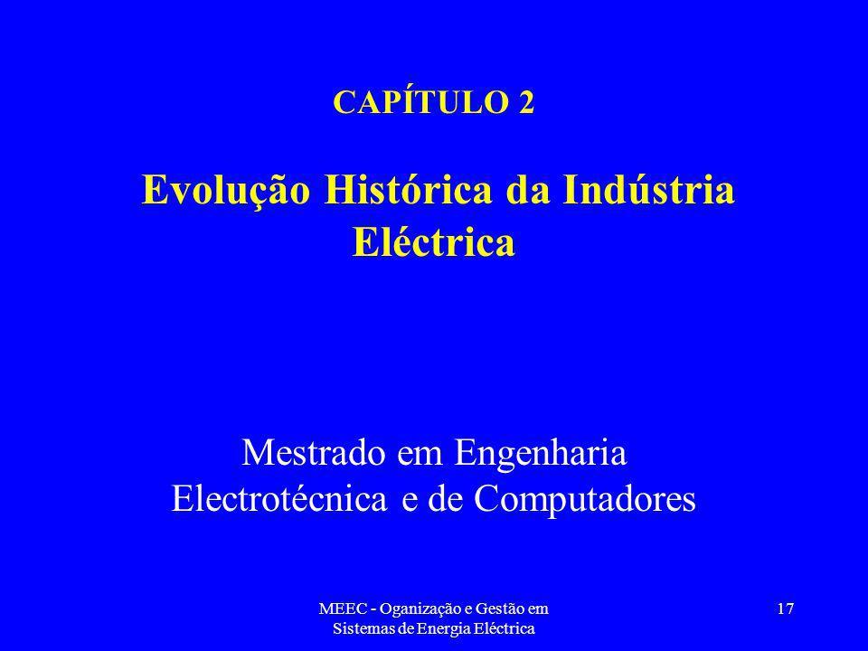 CAPÍTULO 2 Evolução Histórica da Indústria Eléctrica