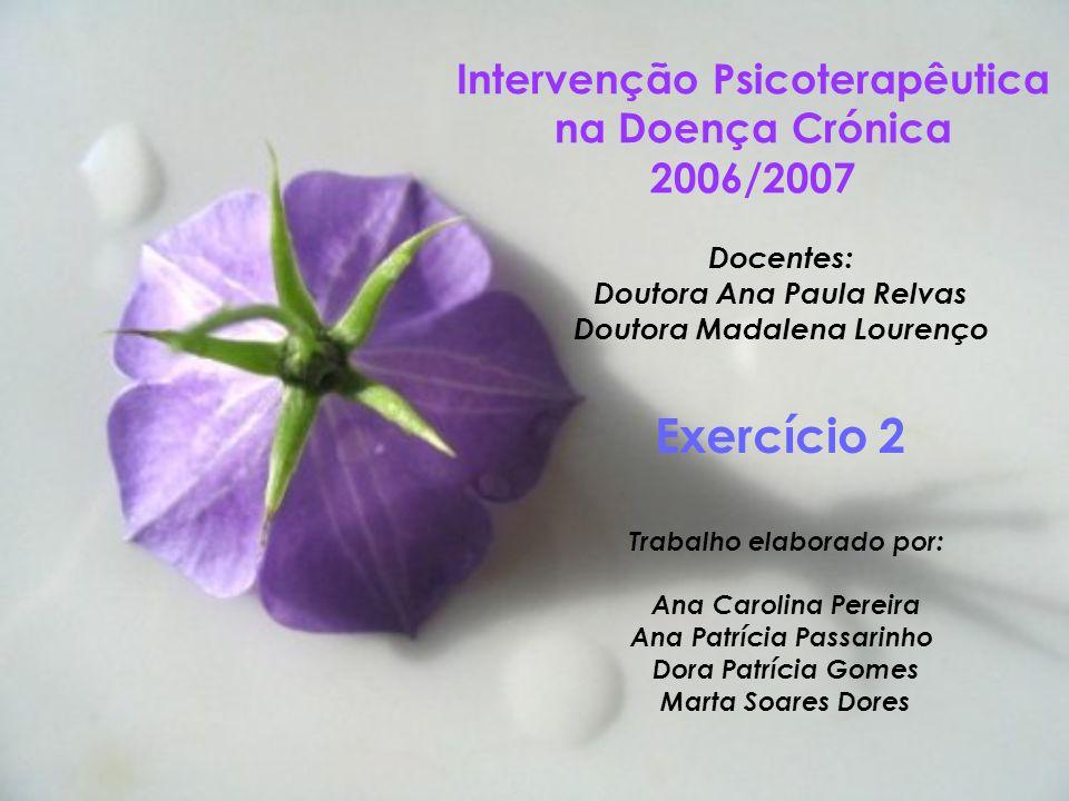 Intervenção Psicoterapêutica na Doença Crónica 2006/2007