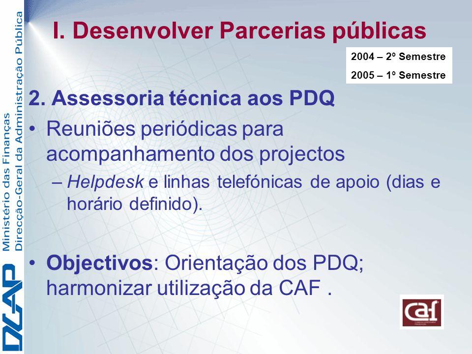 I. Desenvolver Parcerias públicas