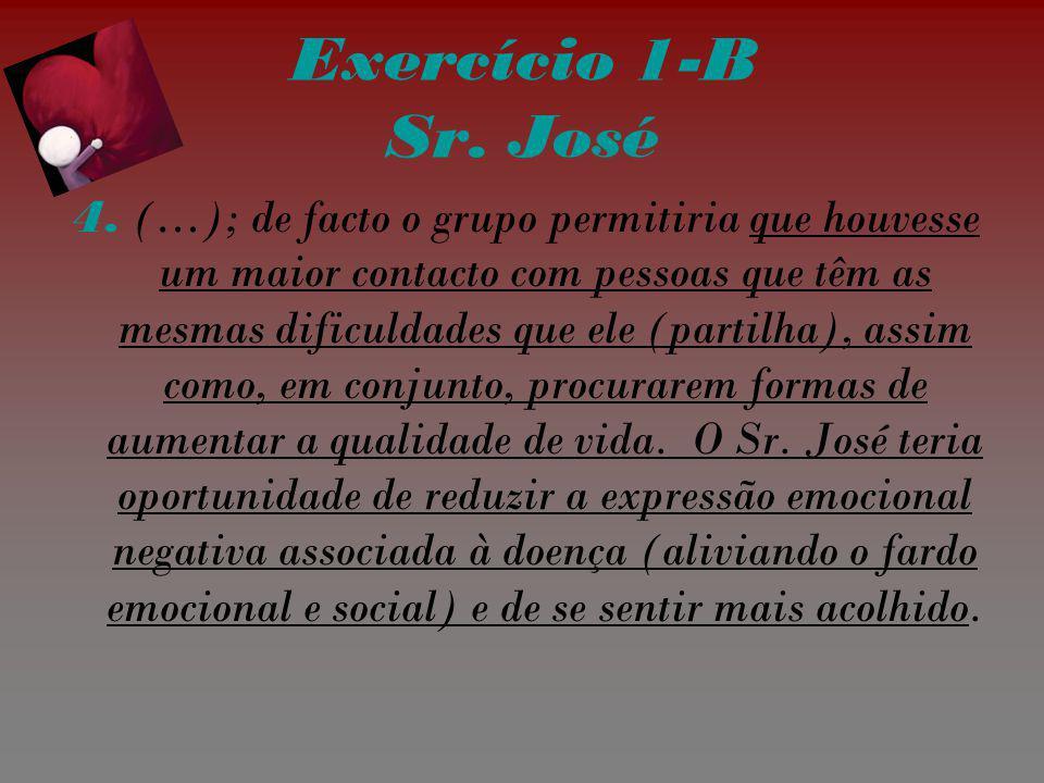 Exercício 1-B Sr. José