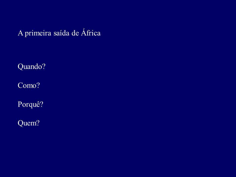 A primeira saída de África