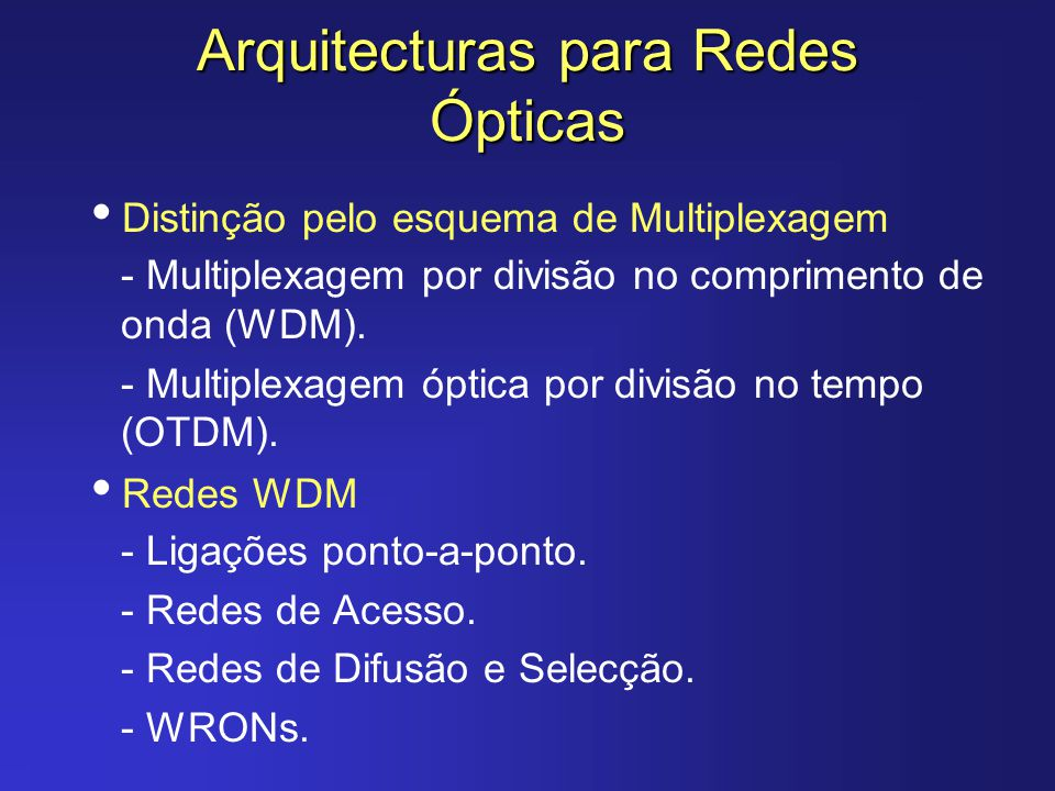 Arquitecturas para Redes Ópticas