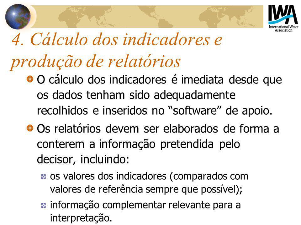 4. Cálculo dos indicadores e produção de relatórios