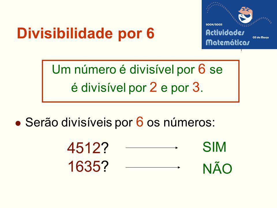 Um número é divisível por 6 se