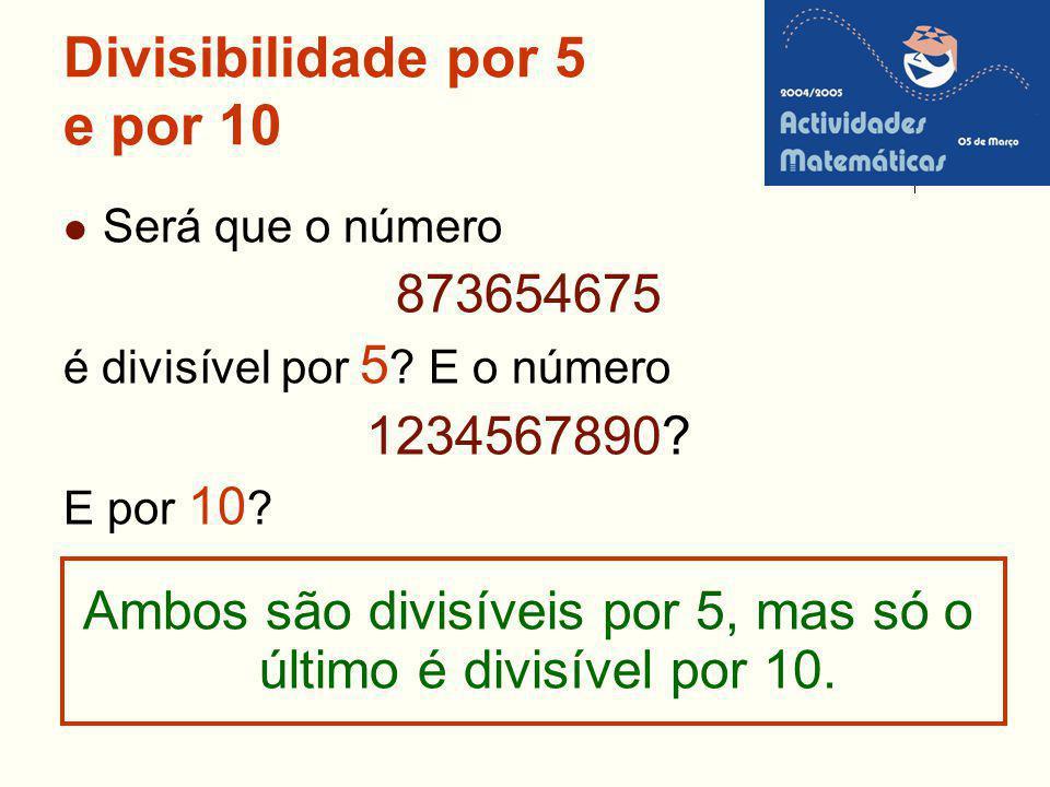 Divisibilidade por 5 e por 10