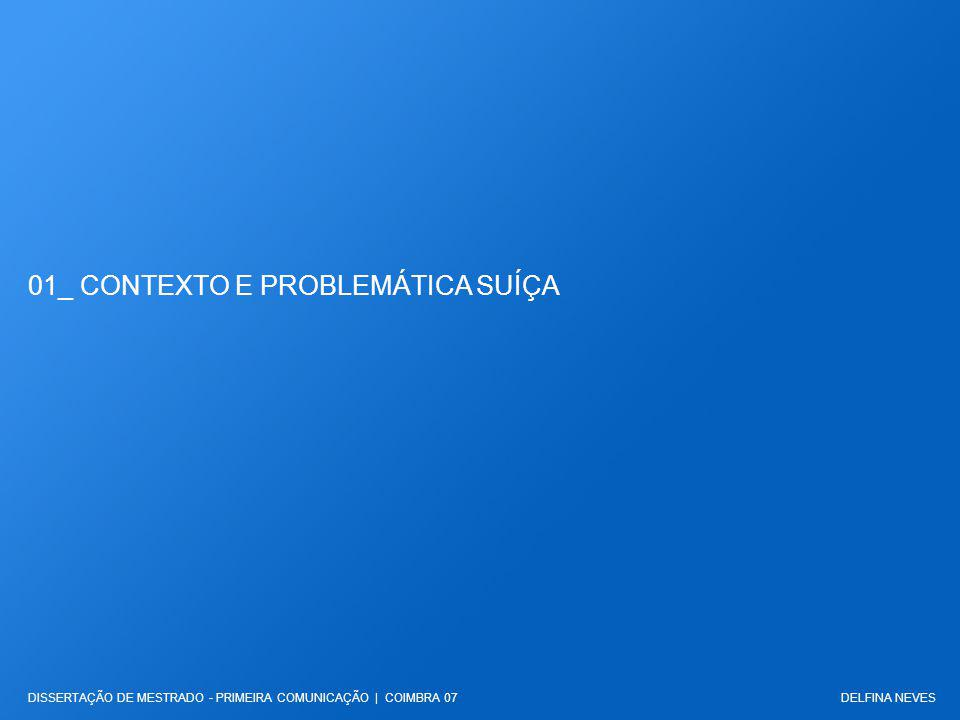 01_ CONTEXTO E PROBLEMÁTICA SUÍÇA