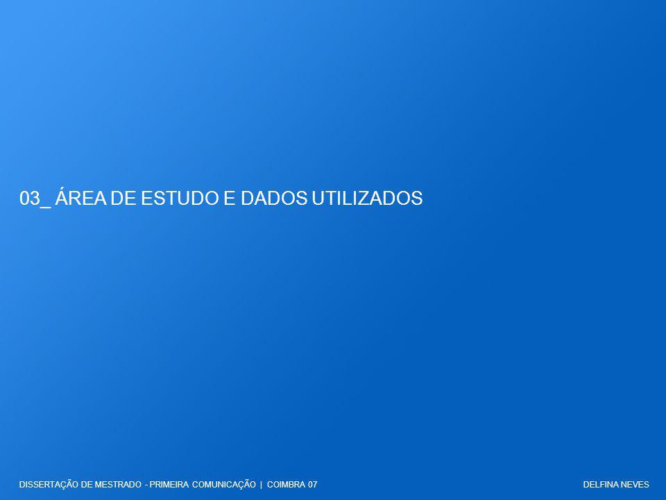 03_ ÁREA DE ESTUDO E DADOS UTILIZADOS