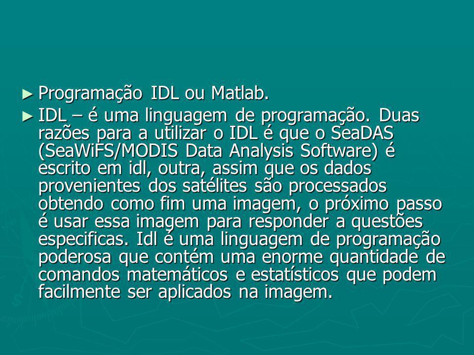 Programação IDL ou Matlab.
