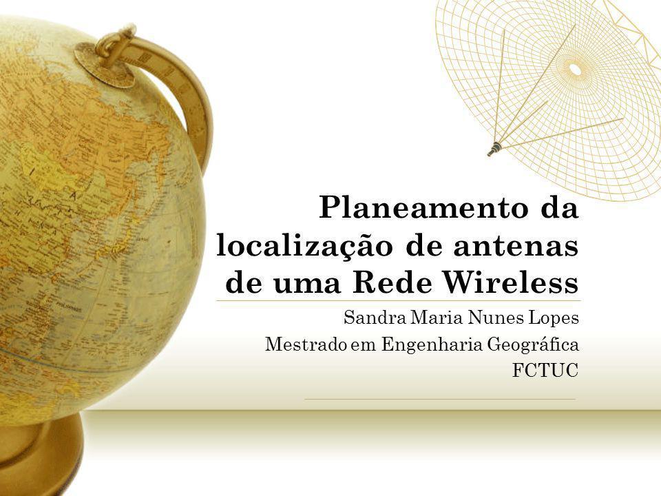 Planeamento da localização de antenas de uma Rede Wireless