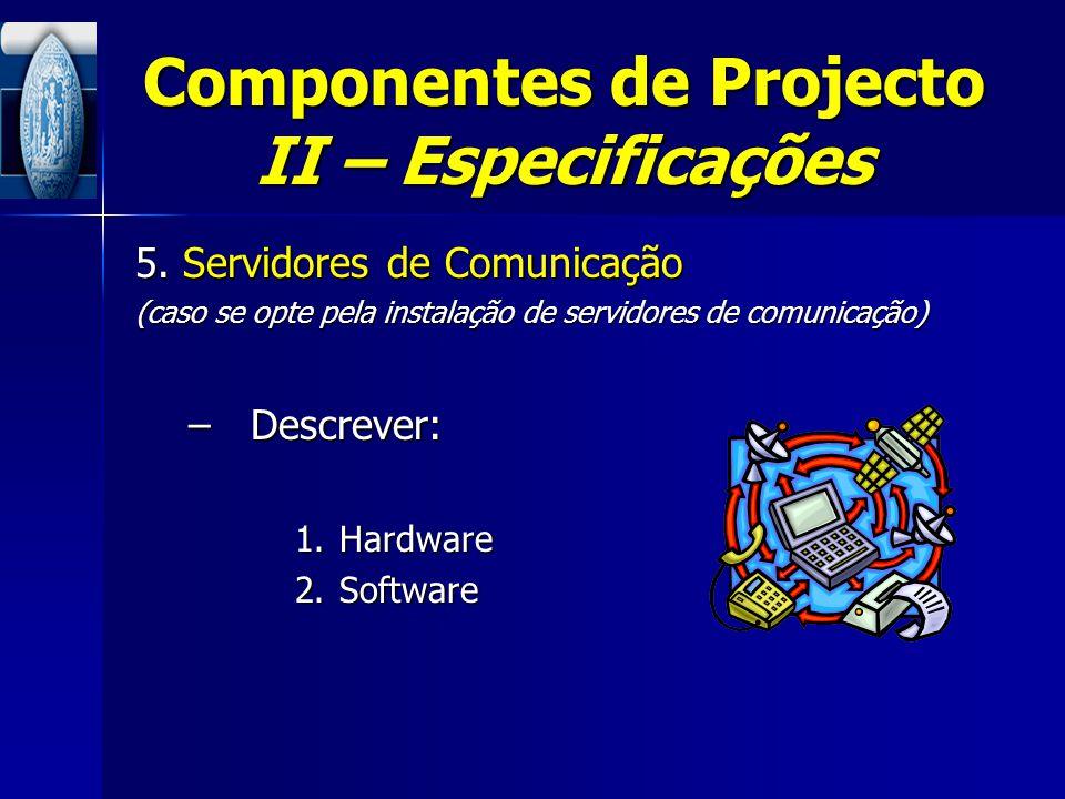 Componentes de Projecto II – Especificações
