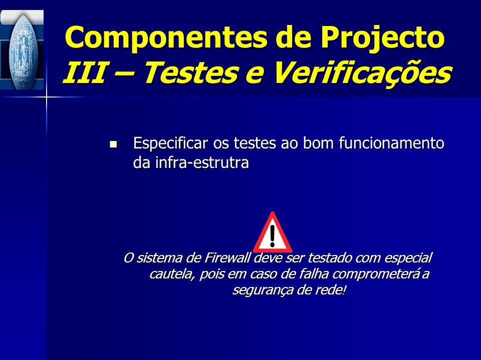 Componentes de Projecto III – Testes e Verificações