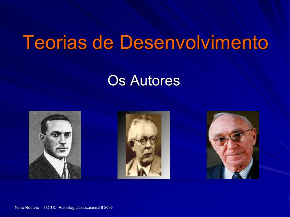 Teorias de Desenvolvimento