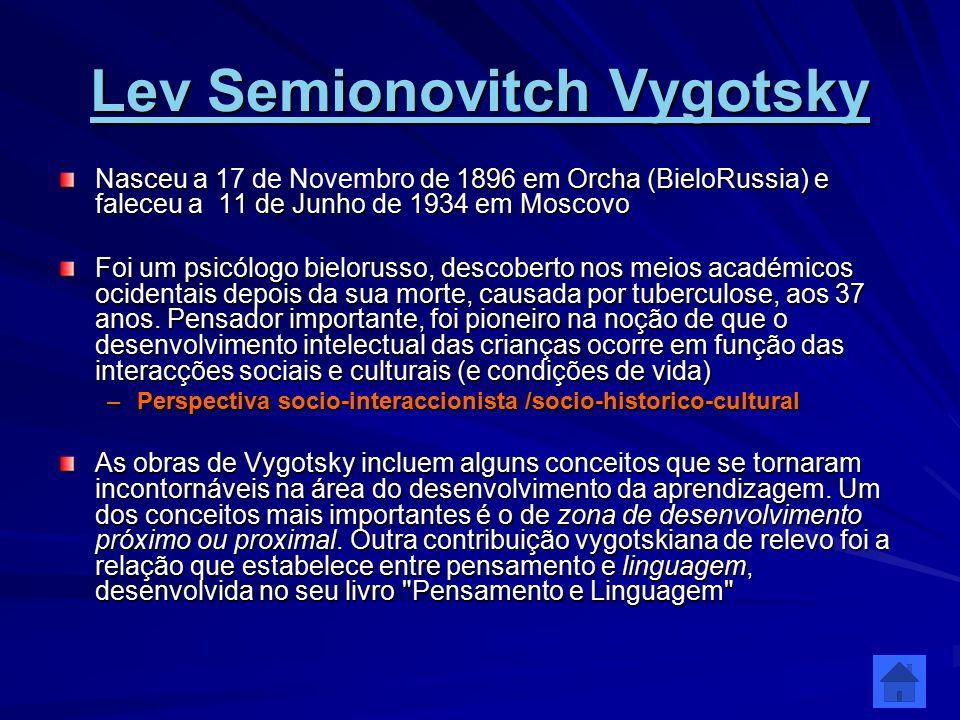 Lev Semionovitch Vygotsky