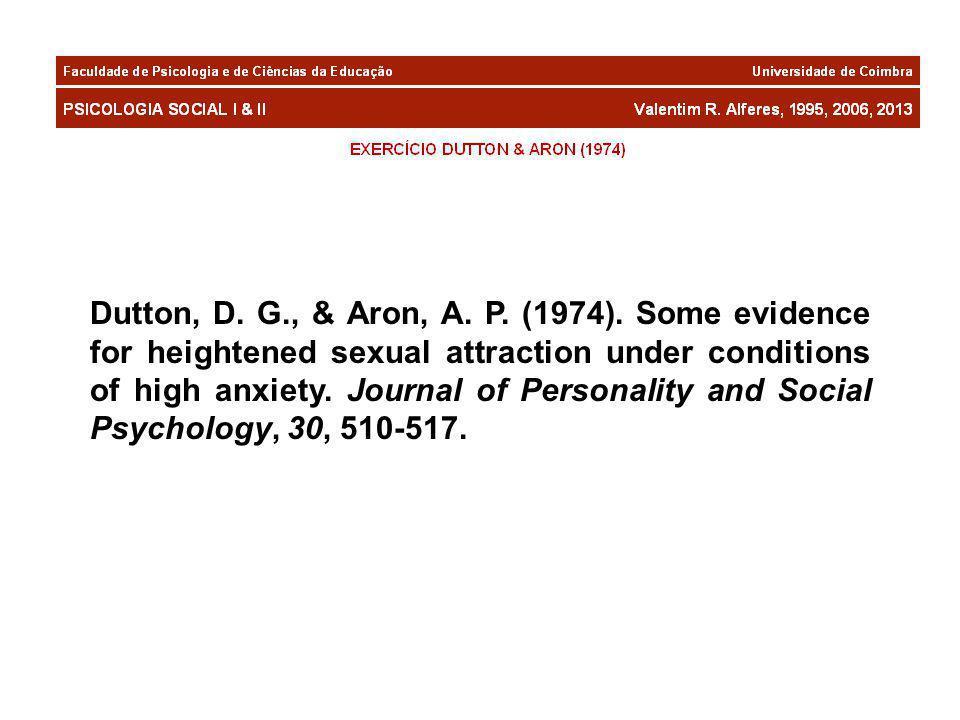 Dutton, D. G., & Aron, A. P. (1974).