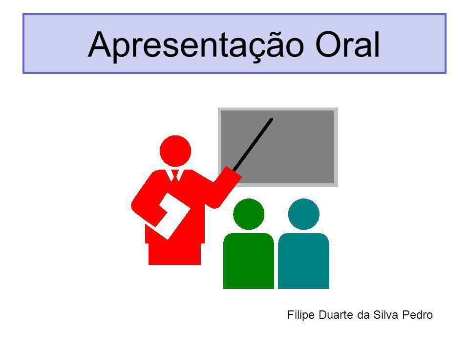 Apresentação Oral Filipe Duarte da Silva Pedro