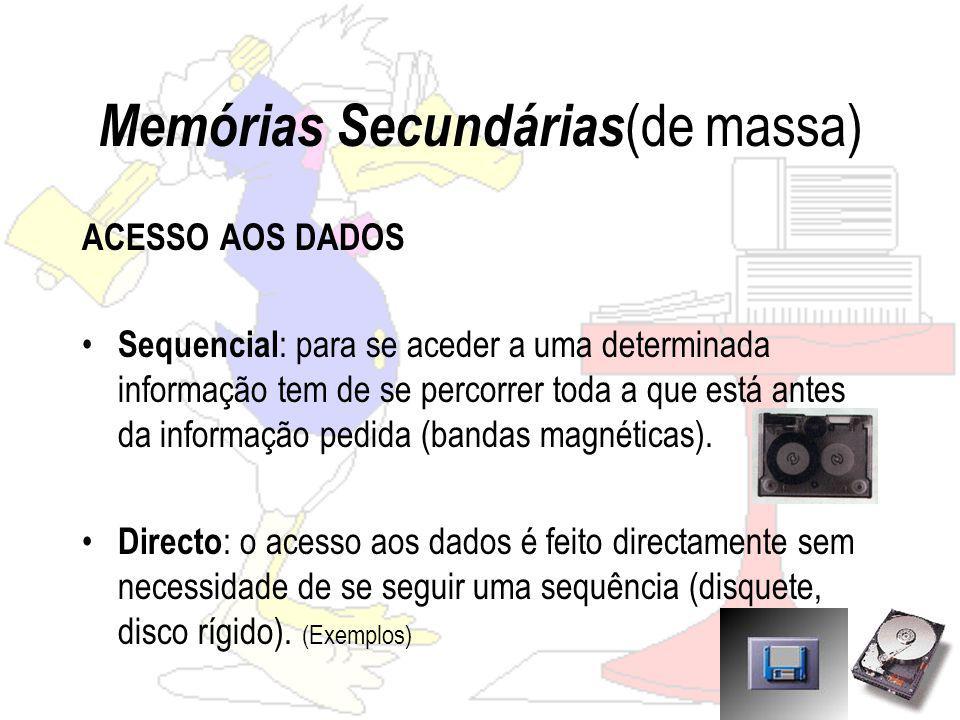 Memórias Secundárias(de massa)