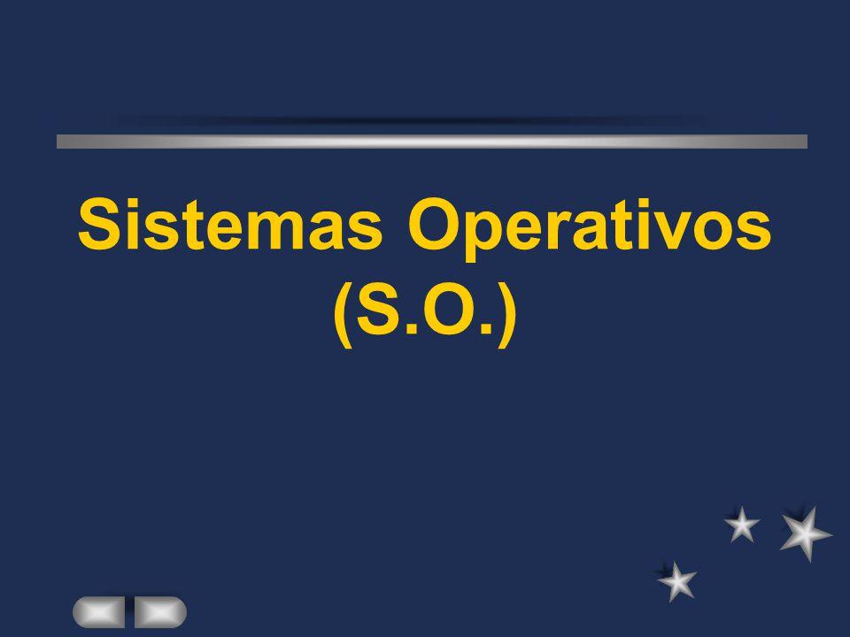 Sistemas Operativos (S.O.)