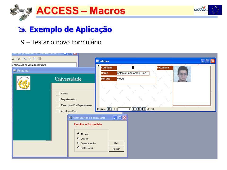  Exemplo de Aplicação 9 – Testar o novo Formulário