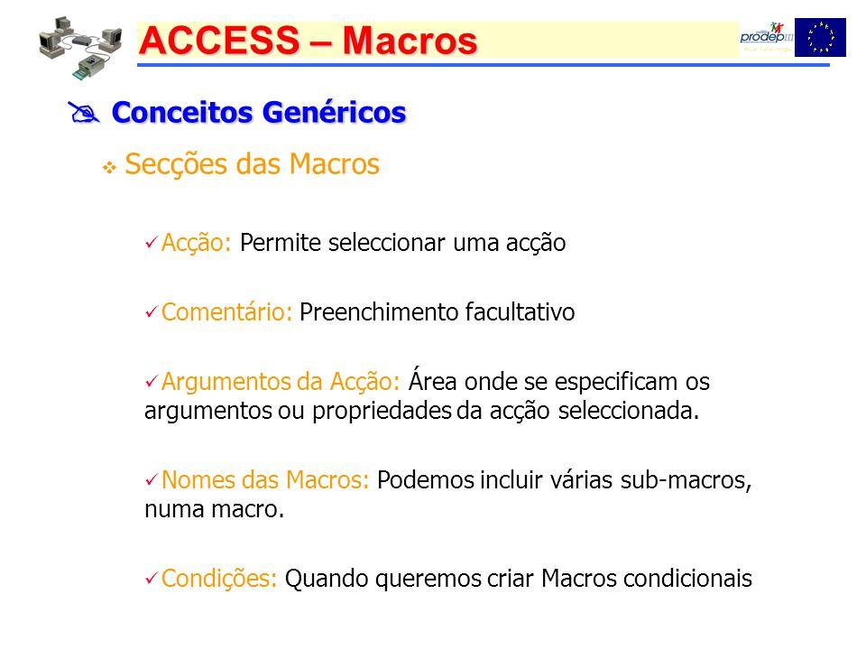  Conceitos Genéricos Secções das Macros