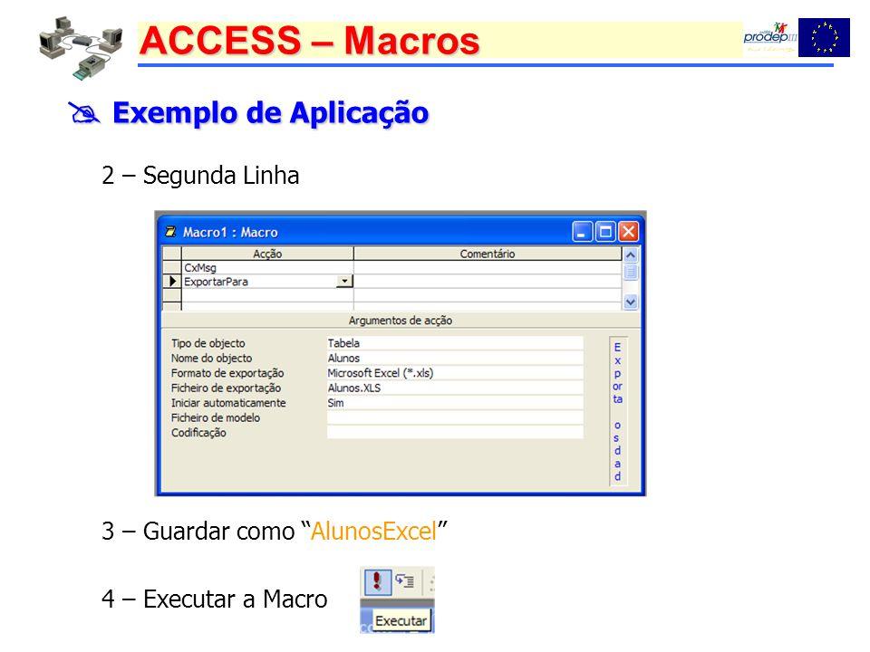  Exemplo de Aplicação 2 – Segunda Linha