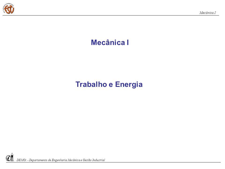 Mecânica I Trabalho e Energia