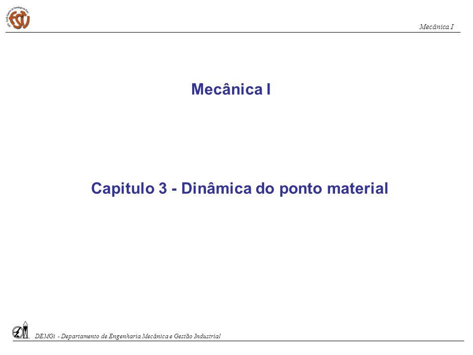 Capitulo 3 - Dinâmica do ponto material