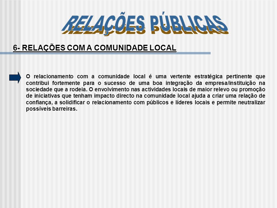 6- RELAÇÕES COM A COMUNIDADE LOCAL