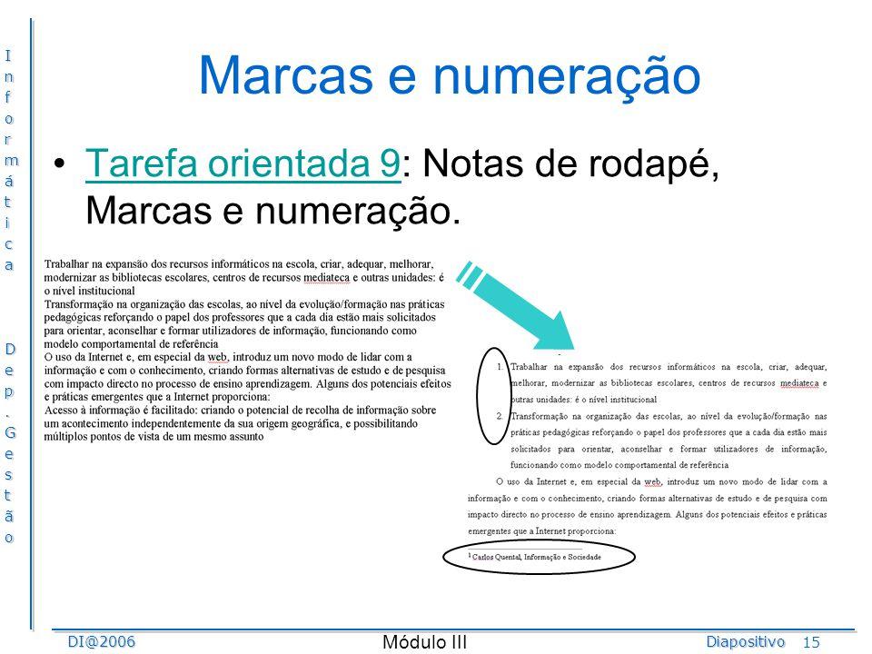 Marcas e numeração Tarefa orientada 9: Notas de rodapé, Marcas e numeração. Wifi – nome comercial para a tecnologia WLAN.