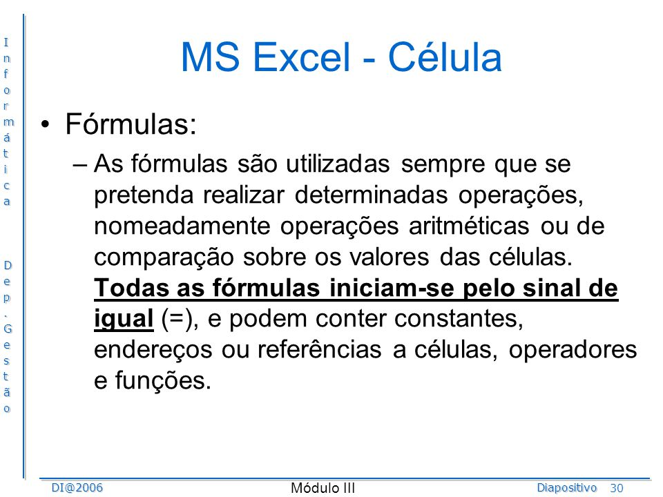 MS Excel - Célula Fórmulas: