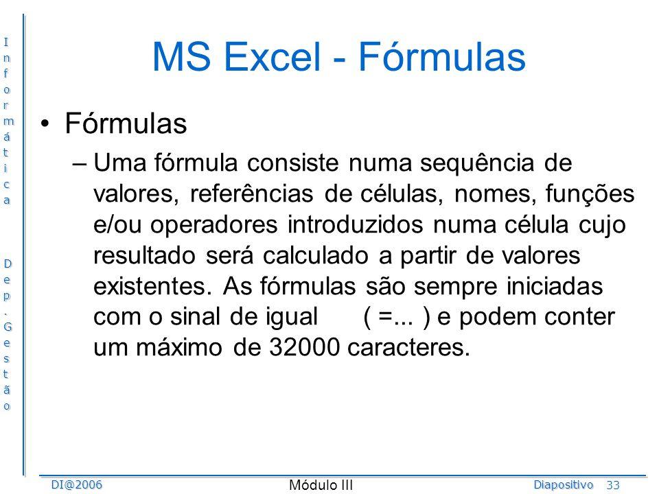 MS Excel - Fórmulas Fórmulas